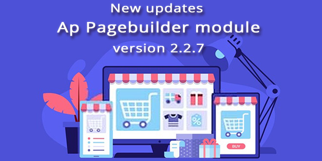 New Updates Ap Page Builder Module version 2.2.7