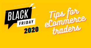 When is Black Friday 2020 and Tips for ECommerce traders